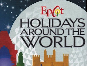 'Holidays Around the World' Changing to 'Epcot International Festival of the Holidays'