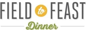 Field to Feast Dinner