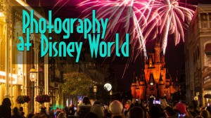 Photography at WDW